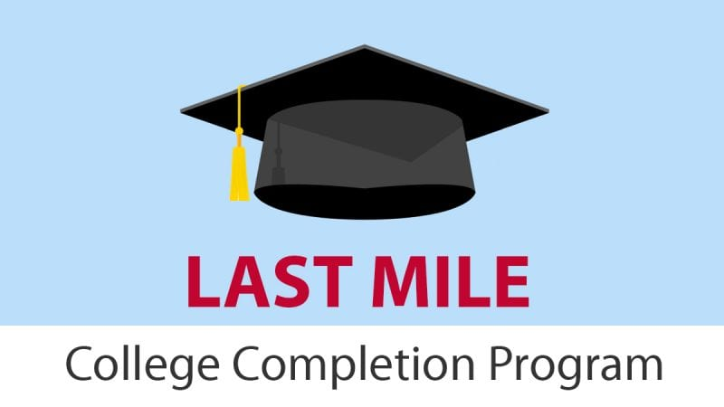 Last Mile College Completion Program