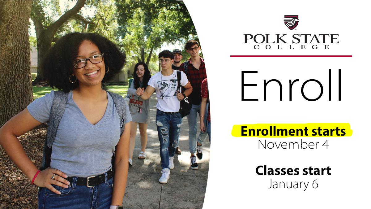 Spring 2020 Start.Spring 2020 Open Enrollment Starts Nov 4 At Polk State