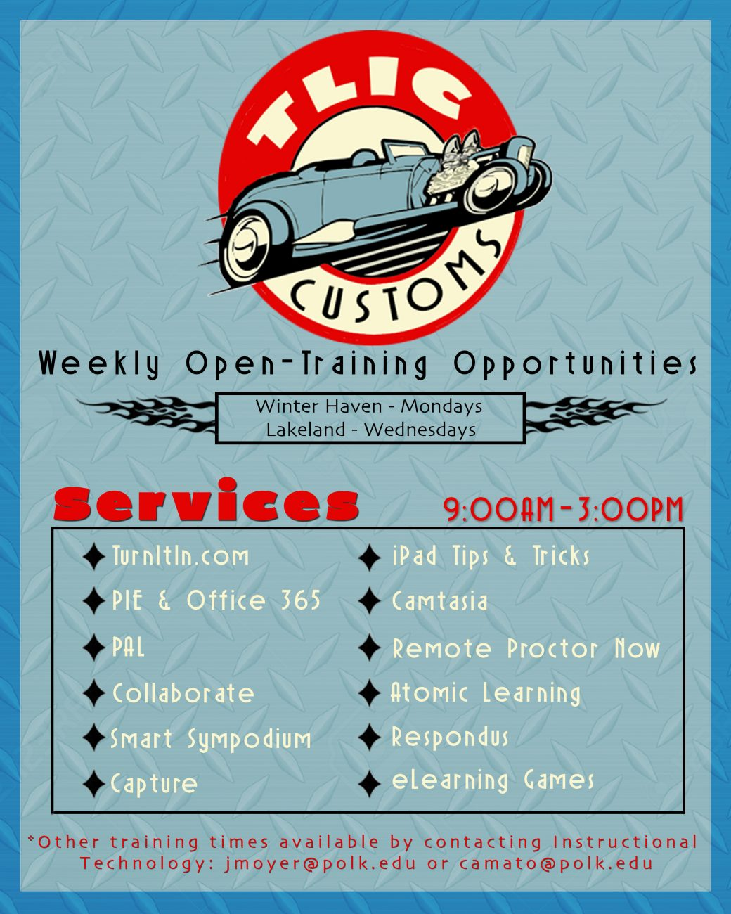 TLIC Customs - Weekly Open-Training Opportunities (Winter Haven on Mondays and Lakeland on Wednesdays) from 9:00 am to 3:00 pm.  The services offered include turnitin, PIE, Office 365, PAL, Collaborate, Smart Sympodium, Capture, iPad tips and tricks, remote proctor now, Atomic Learning, Respondus, eLearning Games.  Contact jmoyer@polk.edu or camato@polk.edu with questions.