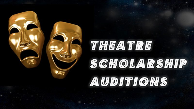 theatre scholarship auditions